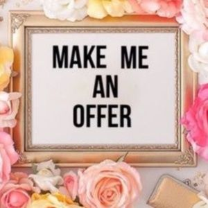 Other - MAKE ME AN OFFER I CAN'T REFUSE! 🤗🤗🤗